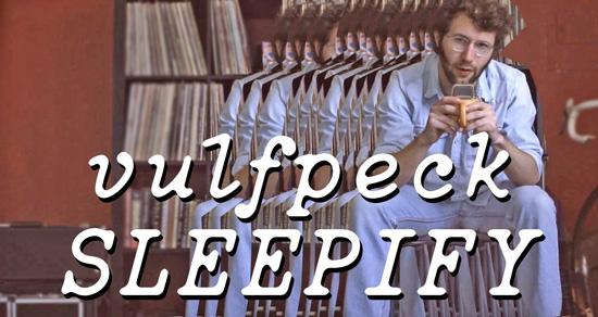 SLEEPIFY-Vulfpeck