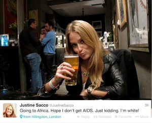 Justine Sacco caused a Twitter revolt on Friday after posting: 'Going to Africa. Hope I don't get AIDS. Just Kidding. I'm White!'