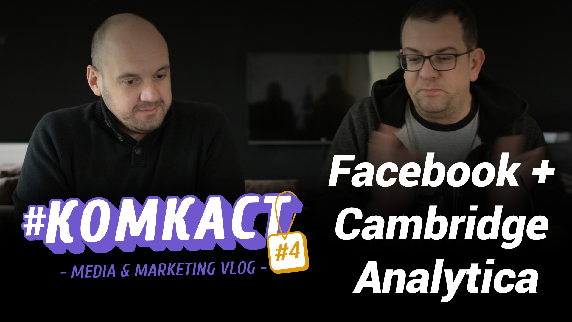 #комкаст s02e04 – Facebook + – Cambridge Analytica